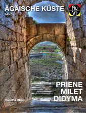 Türkei Ägäis - Priene, Milet und Didyma