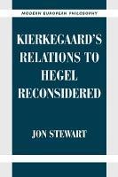 Kierkegaard s Relations to Hegel Reconsidered PDF