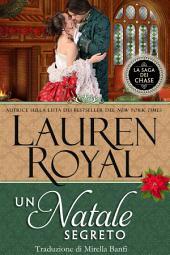Un Natale segreto: La Saga dei Chase #8