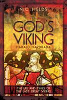 God s Viking  Harald Hardrada PDF