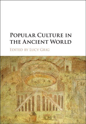 Popular Culture in the Ancient World PDF
