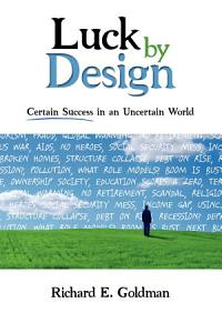 Luck by Design Book