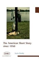 American Short Story since 1950 PDF