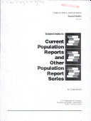 Subject Index to Current Population Reports and Other Population Report Series