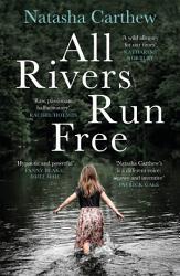 All Rivers Run Free Book PDF