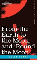 From the Earth to the Moon and  Round the Moon PDF