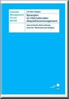 Synergien im internationalen Akquisitionsmanagement PDF