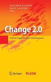 Change 2.0: Beyond Organisational Transformation