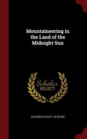 Mountaineering in the Land of the Midnight Sun