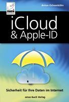 iCloud und Apple ID   Sicherheit f  r Ihre Daten im Internet PDF