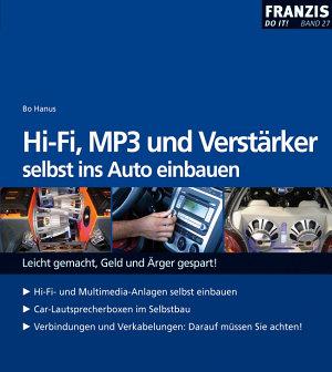 HiFi  MP3 und Verst  rker selbst ins Auto einbauen PDF