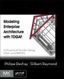 Modeling Enterprise Architecture with TOGAF