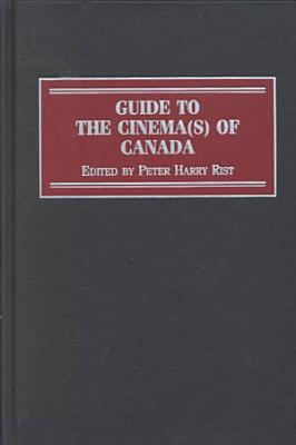 Guide to the Cinema s  of Canada PDF