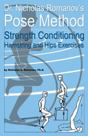 Dr  Nicholas Romanov s Pose Method Strength Conditioning Hamstring and Hips Exercises PDF