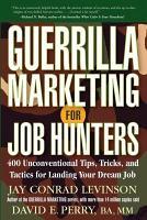 Guerrilla Marketing for Job Hunters PDF