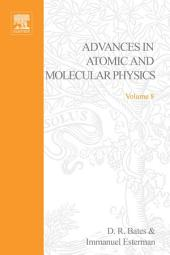 Advances in Atomic and Molecular Physics: Volume 8