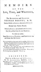 Memoirs of the life, time and writings of Thomas Boston