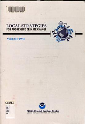 Local Strategies for Addressing Climate Change  Guide helping coastal managers communicate about climate change PDF
