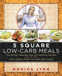 5 Square Low-Carb Meals