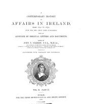 A Contemporary History of Affairs in Ireland, from 1641 to 1652: Volume 2, Part 2
