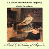 Sir Brook Fossbrooke (Complete)