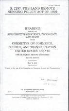 S  2297  the Land Remote Sensing Policy Act of 1992 PDF