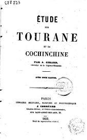 Étude sur Tourane et la Cochinchine avec deux cartes par A. Girard (chevalier de la Légion d'honneur)