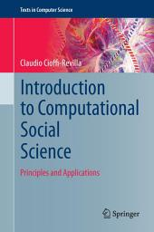 Introduction to Computational Social Science: Principles and Applications
