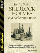 Sherlock Holmes e la dodicesima notte