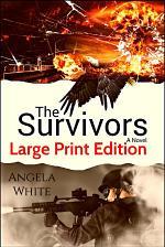 The Survivors Large Print Edition