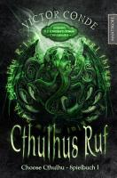 Choose Cthulhu 1   Cthulhus Ruf PDF