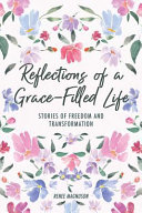Reflections of a Grace-Filled Life