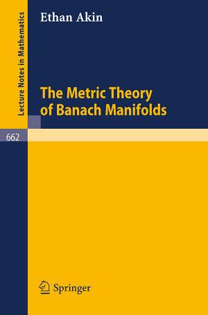 The Metric Theory of Banach Manifolds
