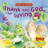 Thank You, God, For Loving Me
