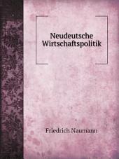 Neudeutsche Wirtschaftspolitik