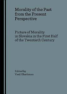Morality of the Past from the Present Perspective PDF