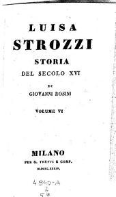 Luisa Strozzi, storia del secolo 16: Volume 2;Volume 57