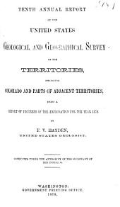 Annual Report of the United States Geological and Geographical Survey of the Territories ...