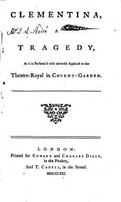 Clementina: A Tragedy, Volume 5