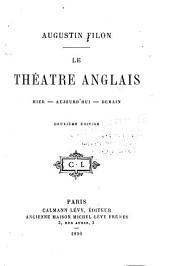 Le Théâtre Anglais: Hier, Aujourd'hui, Demain