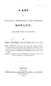 A Key to structural, physiological, and systematic Botany. (With an Appendix containing a catalogue of medicinal plants.).