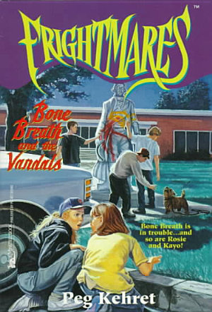 Bone Breath and the Vandals