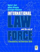 International Law and the Use of Force  A Documentary and Reference Guide PDF