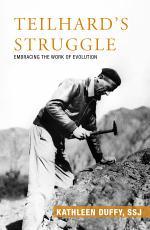 Teilhard's Struggle
