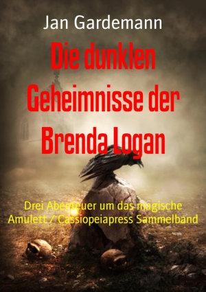 Die dunklen Geheimnisse der Brenda Logan PDF