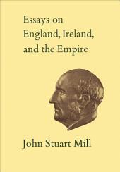 Essays on England, Ireland, and Empire: Volume 6