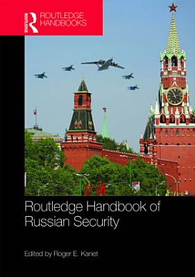 Routledge Handbook of Russian Security PDF