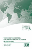 The Ethics of Drone Strikes
