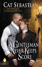 A Gentleman Never Keeps Score: Seducing the Sedgwicks