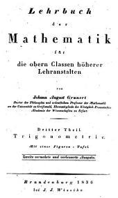 Lehrbuch der mathematik für die obern classen höherer lehranstalten ...